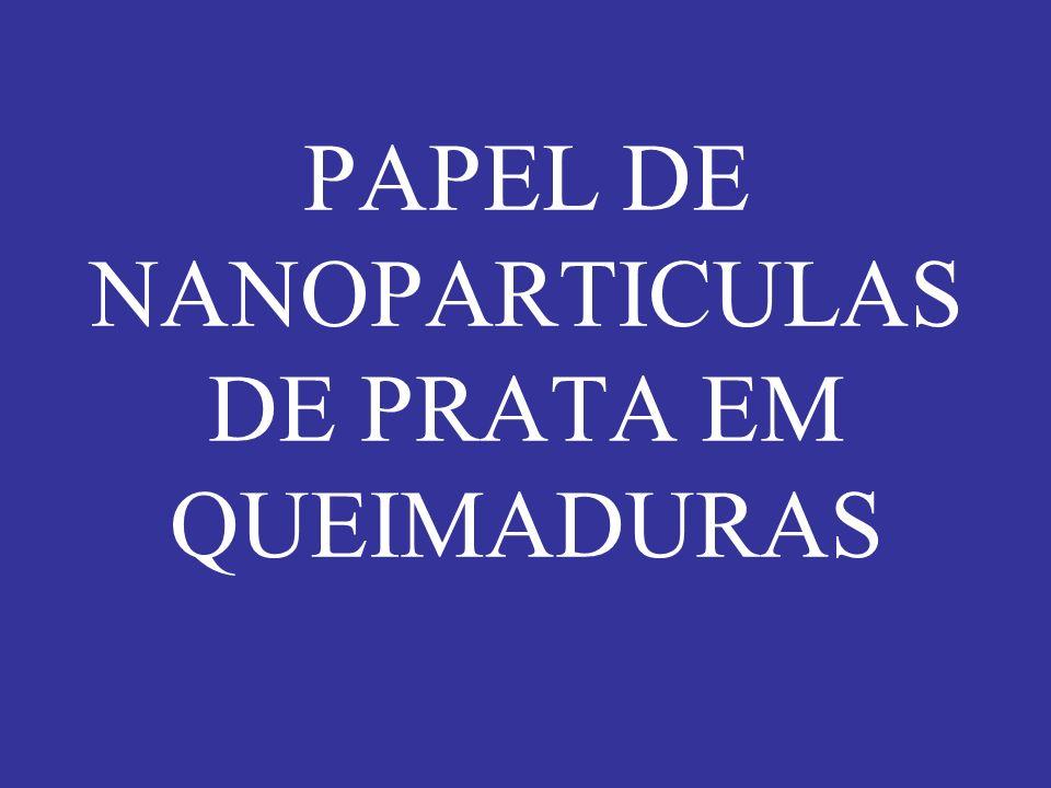 PAPEL DE NANOPARTICULAS DE PRATA EM QUEIMADURAS