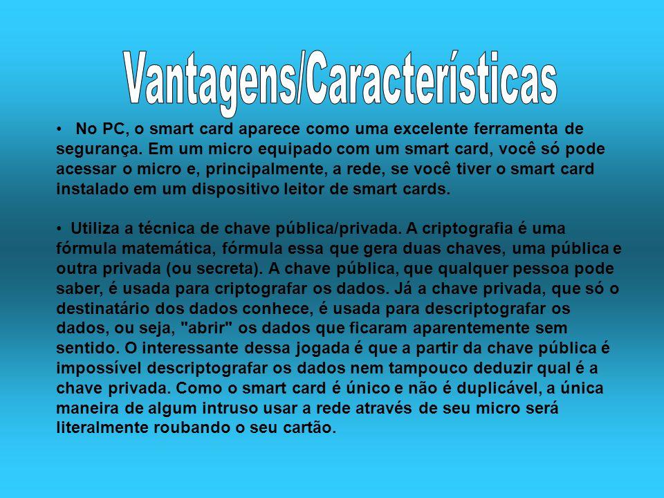 Vantagens/Características