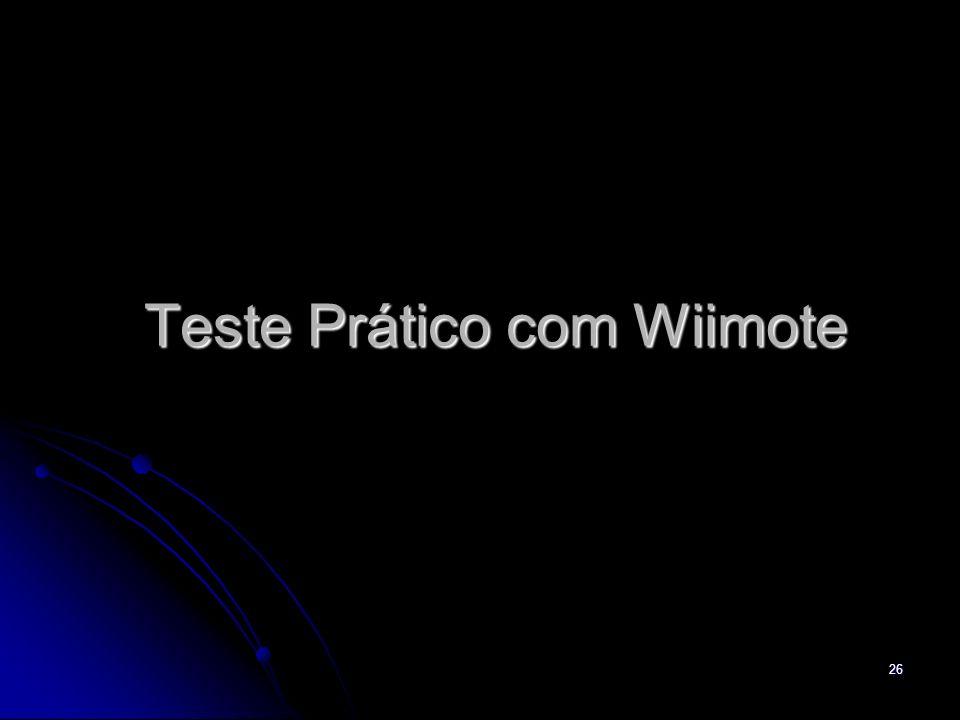 Teste Prático com Wiimote