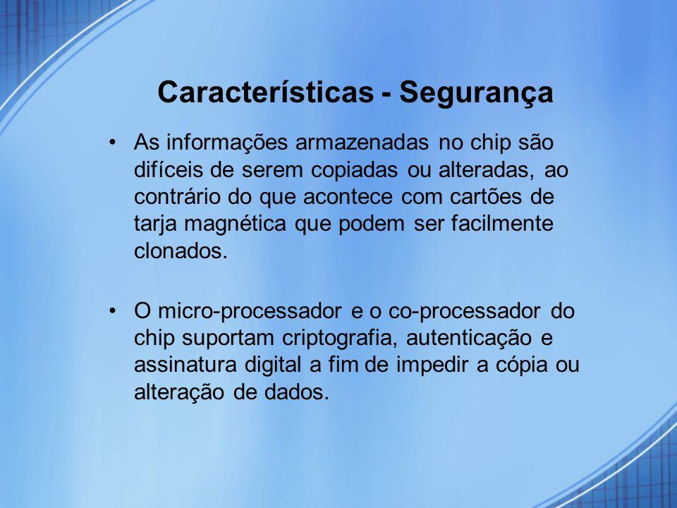 Características - Segurança