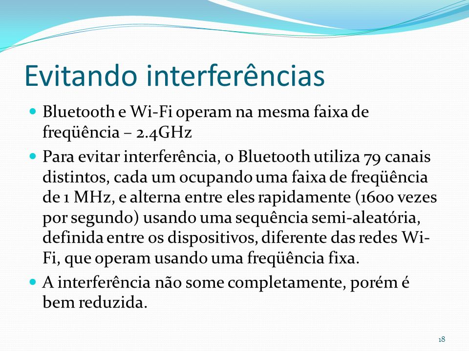 Evitando interferências