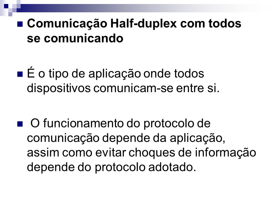 Comunicação Half-duplex com todos se comunicando