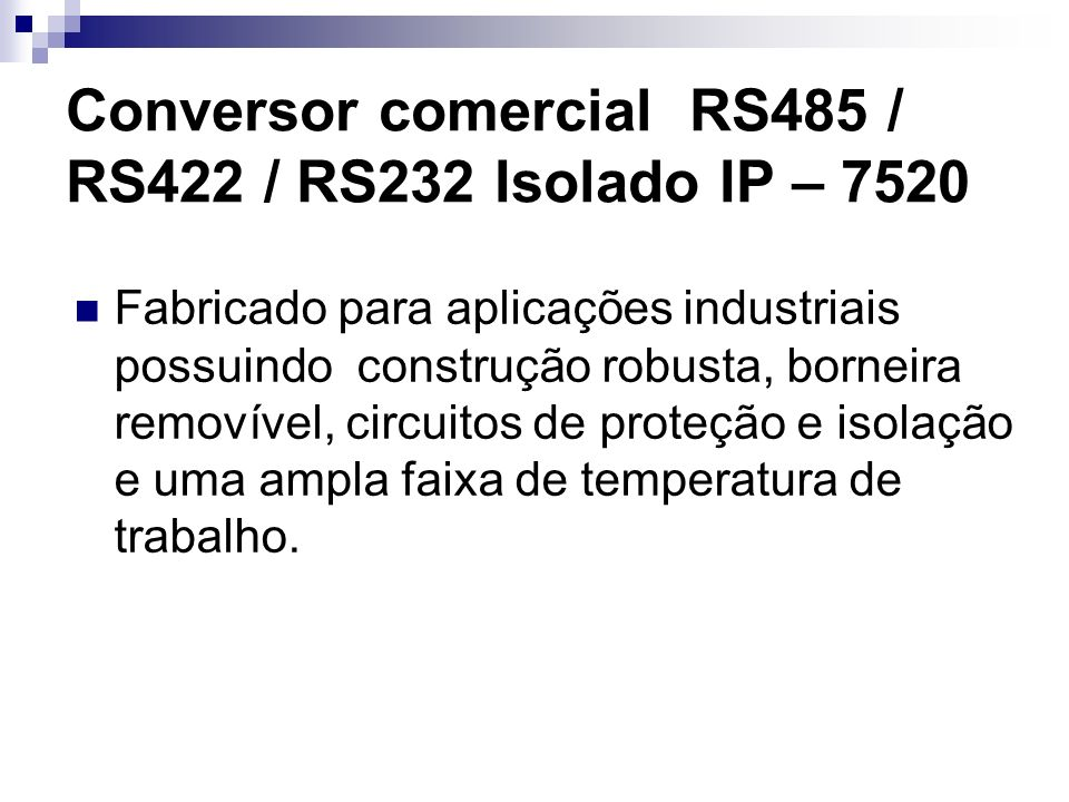 Conversor comercial RS485 / RS422 / RS232 Isolado IP – 7520