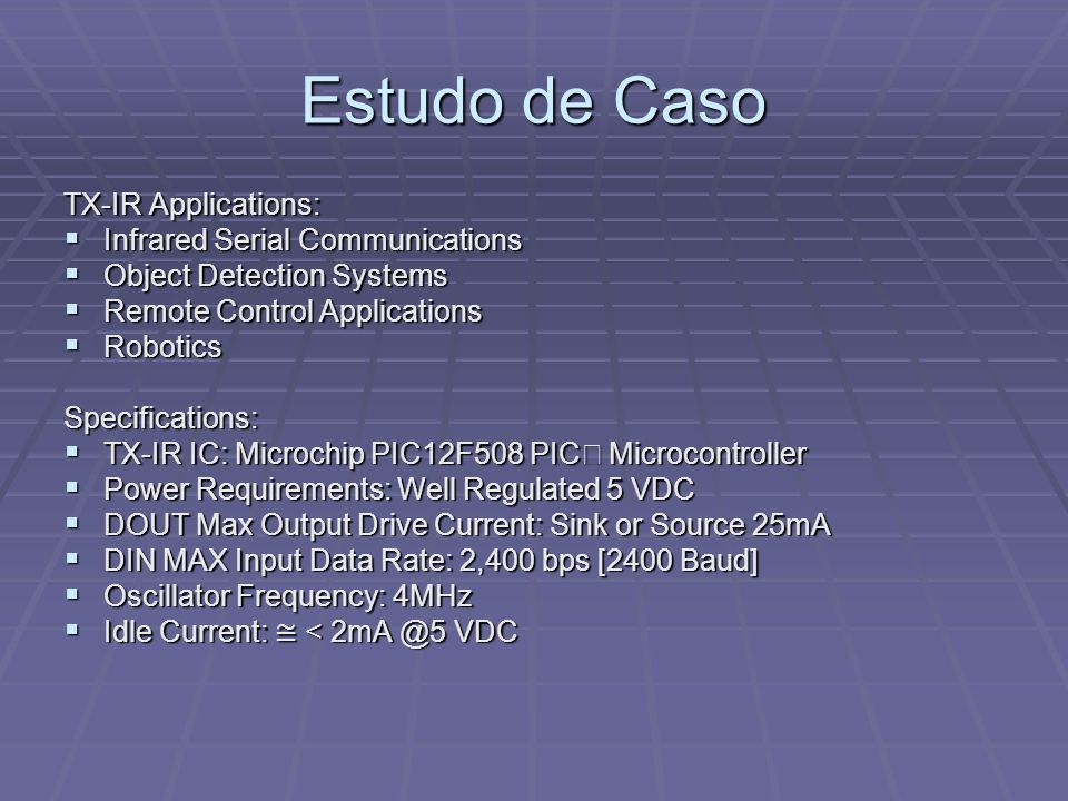 Estudo de Caso TX-IR Applications: Infrared Serial Communications