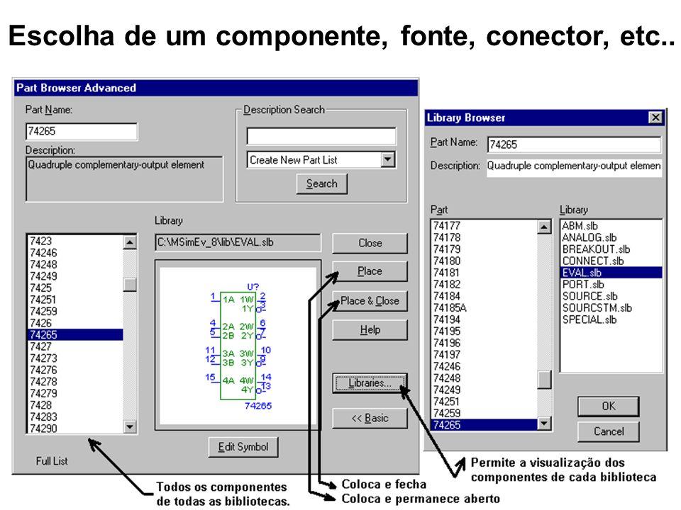 Escolha de um componente, fonte, conector, etc..