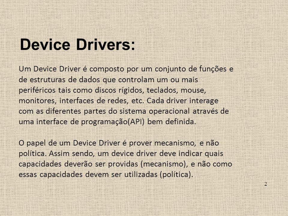 Device Drivers: