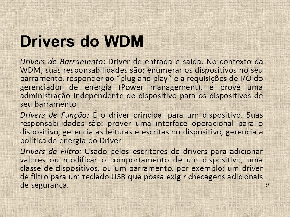 Drivers do WDM