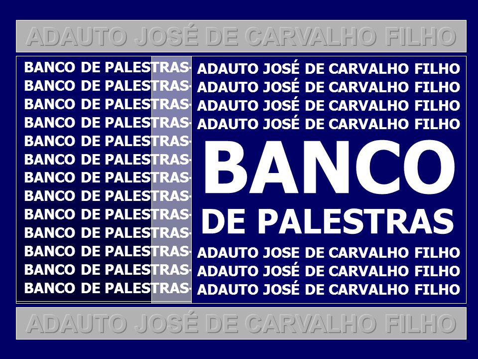 BANCO DE PALESTRAS ADAUTO JOSÉ DE CARVALHO FILHO