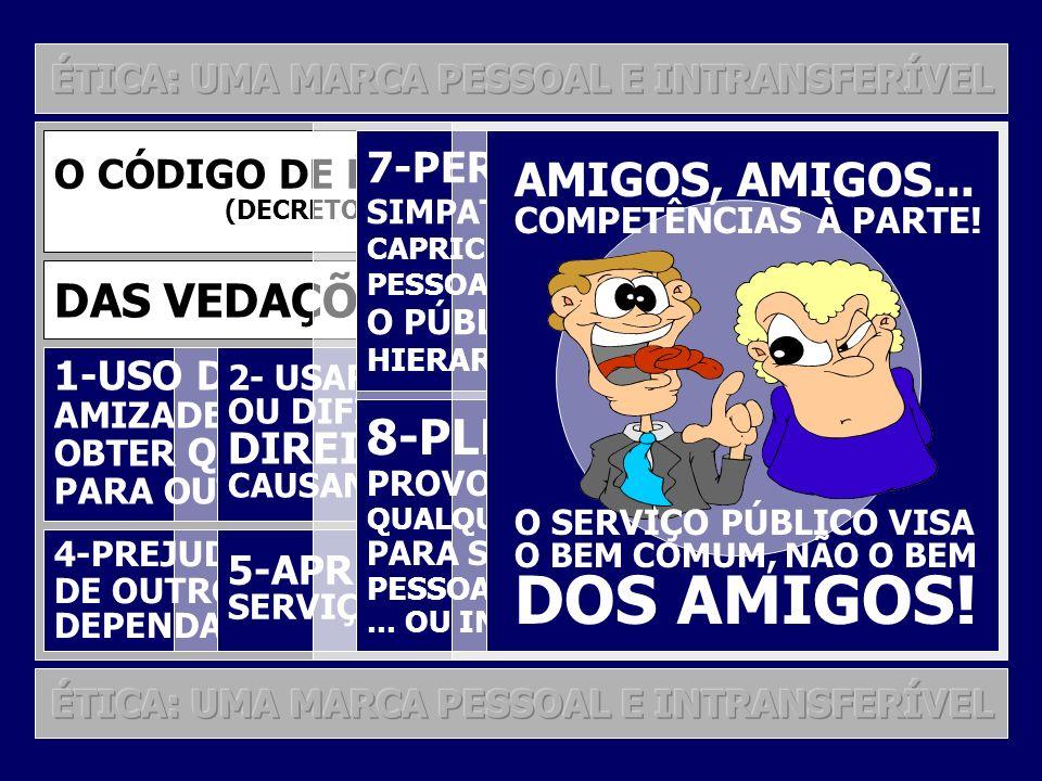 DOS AMIGOS! 8-PLEITEAR, SOLICITAR, AMIGOS, AMIGOS...
