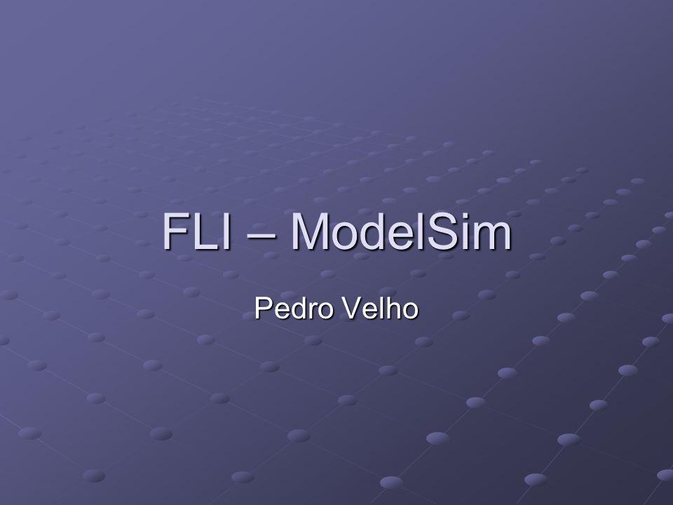 FLI – ModelSim Pedro Velho