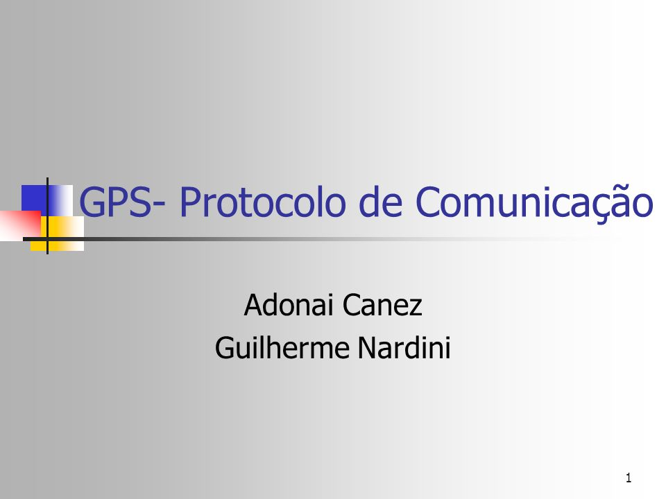 GPS- Protocolo de Comunicação