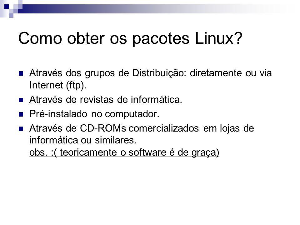 Como obter os pacotes Linux