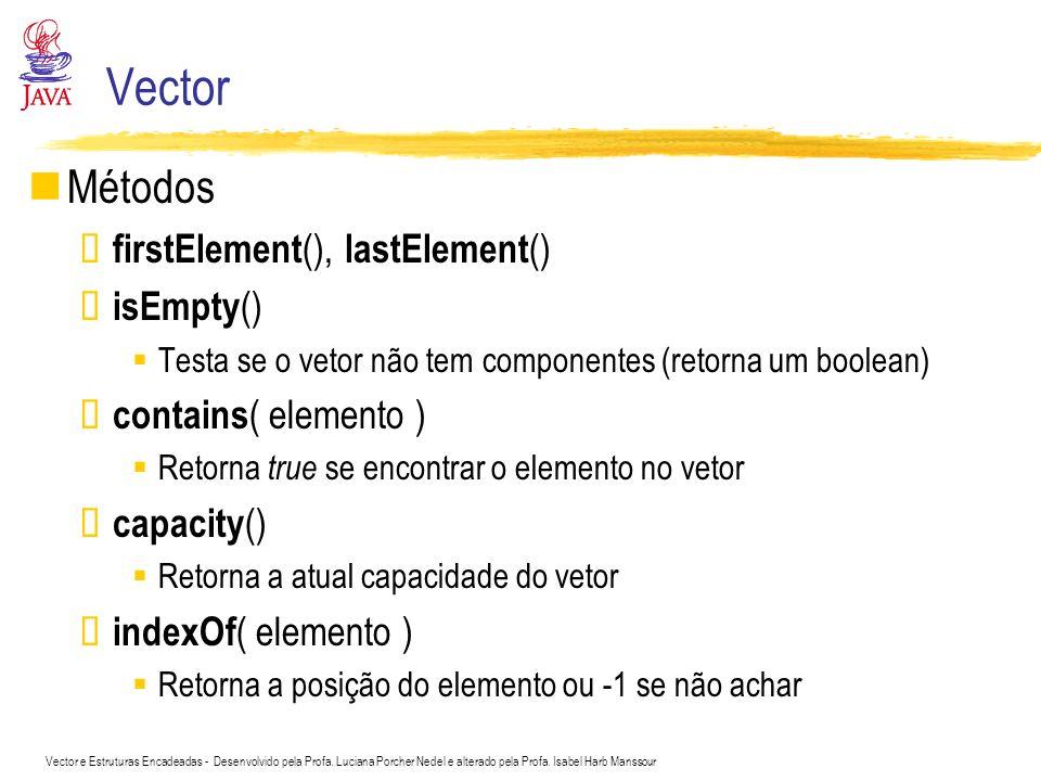 Vector Métodos firstElement(), lastElement() isEmpty()