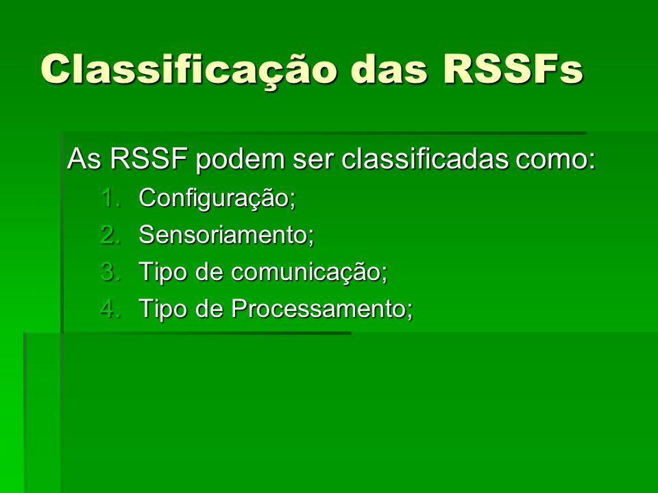 Classificação das RSSFs