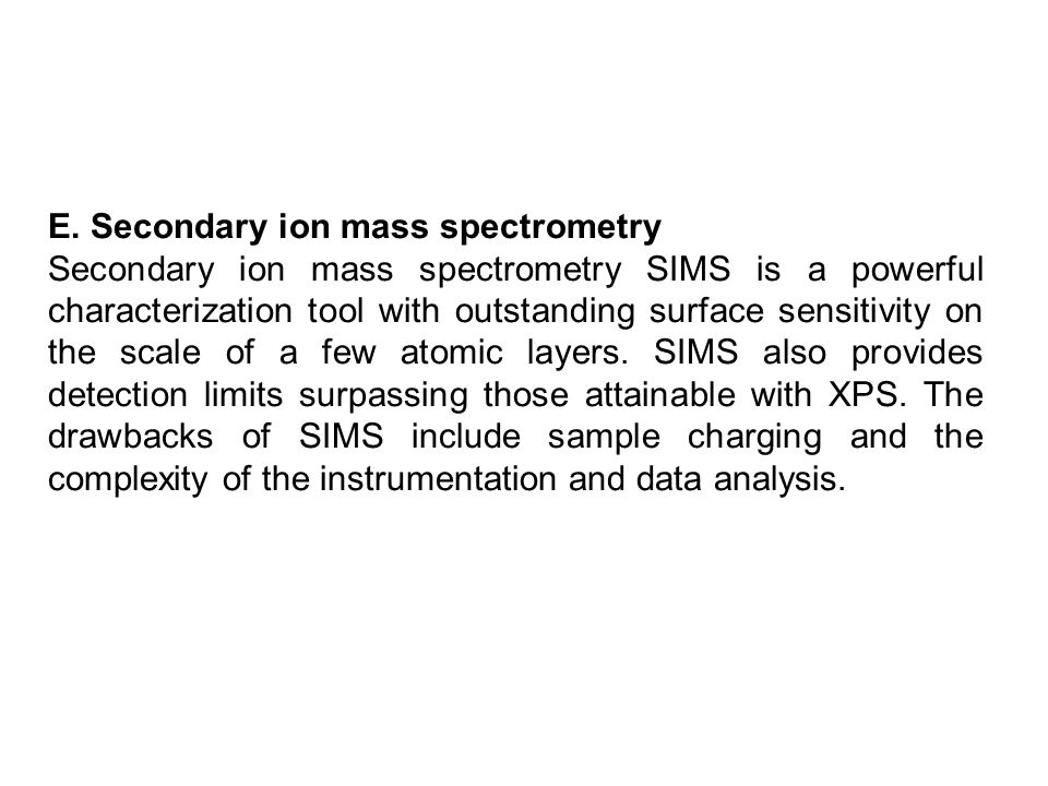 E. Secondary ion mass spectrometry