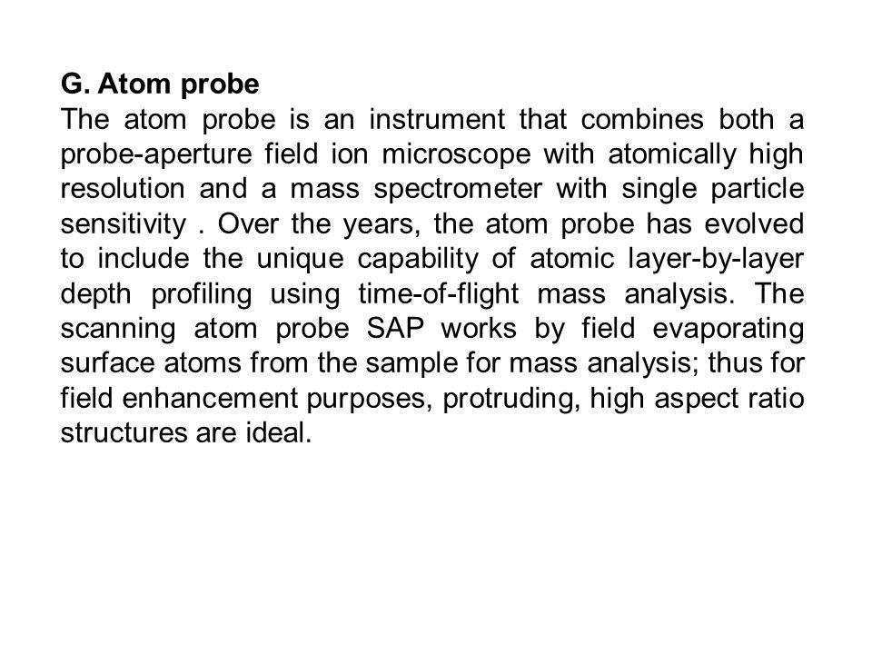 G. Atom probe