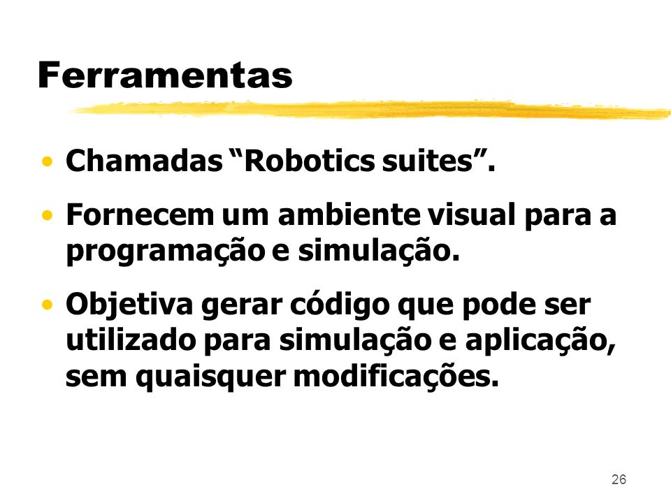 Ferramentas Chamadas Robotics suites .
