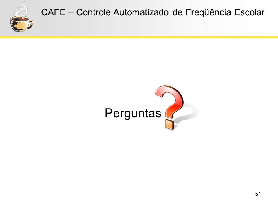 CAFE – Controle Automatizado de Freqüência Escolar
