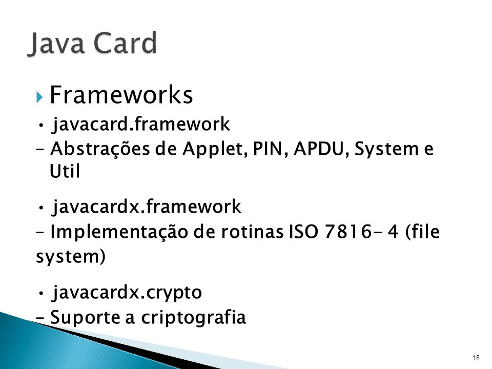 Java Card Frameworks • javacard.framework