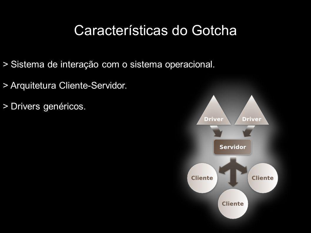 Características do Gotcha