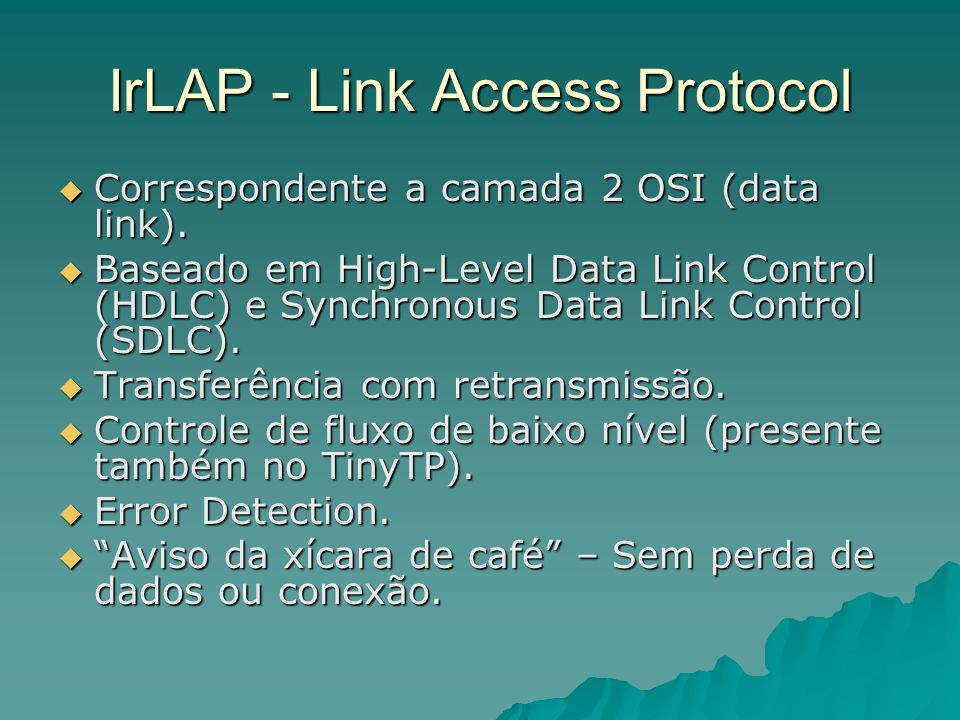 IrLAP - Link Access Protocol