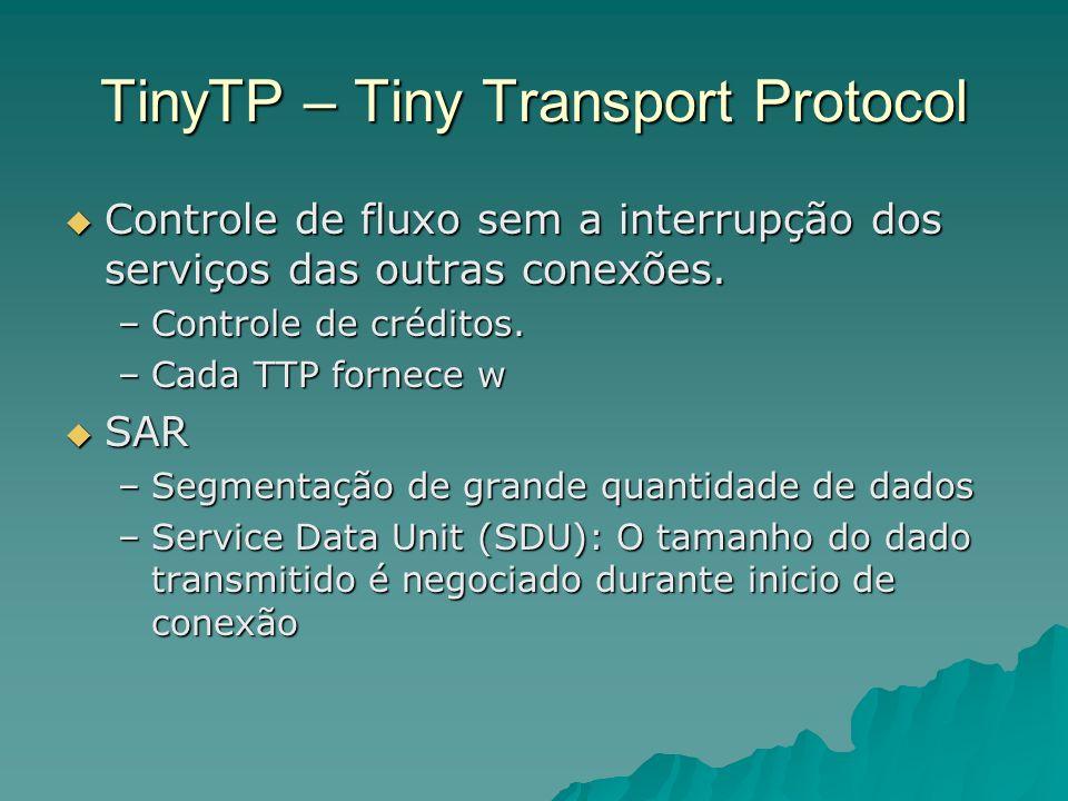 TinyTP – Tiny Transport Protocol