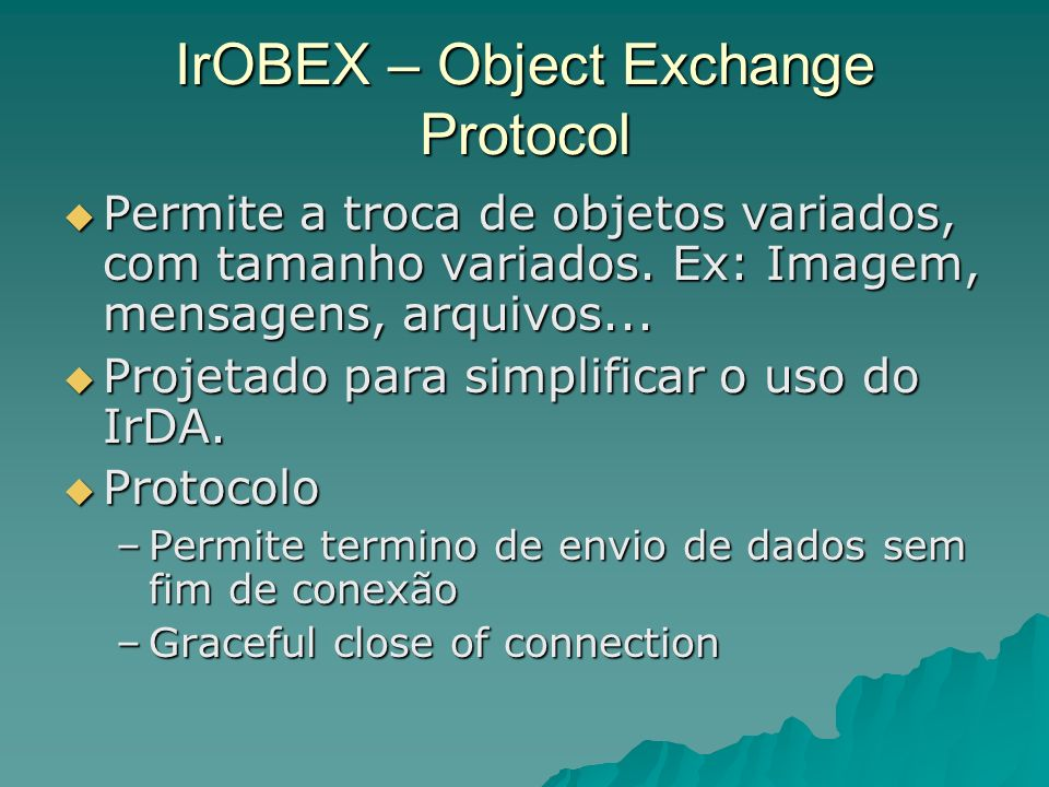 IrOBEX – Object Exchange Protocol
