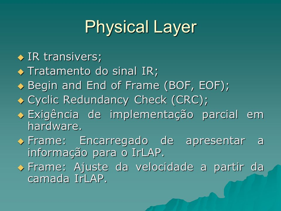 Physical Layer IR transivers; Tratamento do sinal IR;