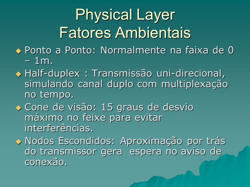 Physical Layer Fatores Ambientais