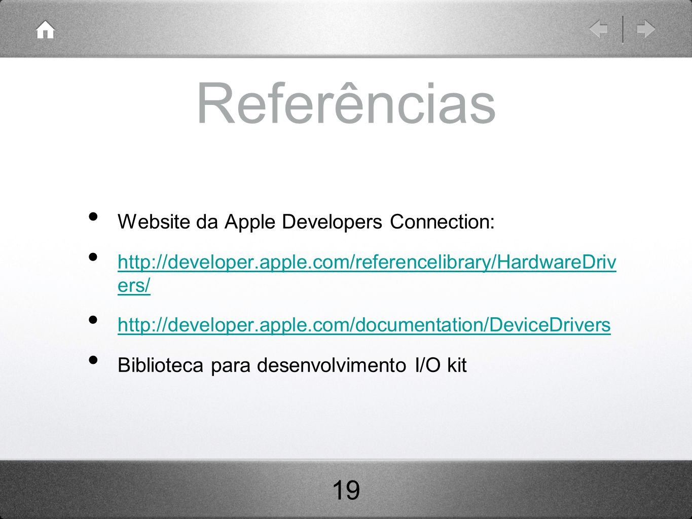 Referências 19 Website da Apple Developers Connection: