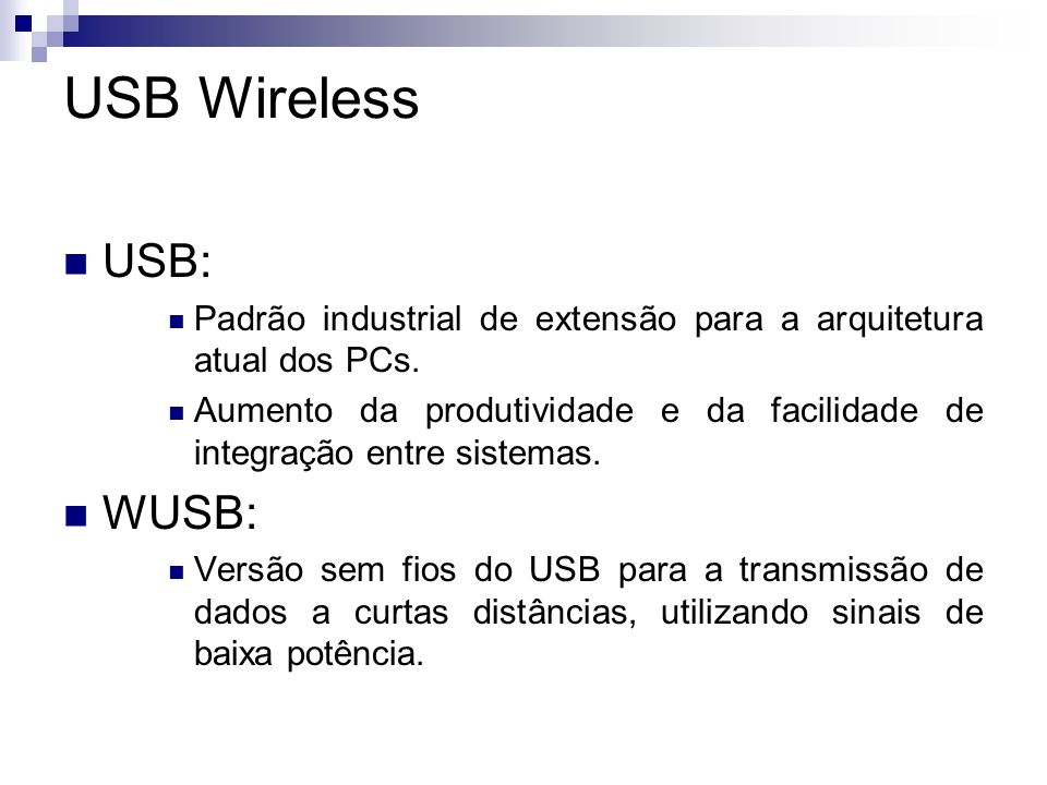 USB Wireless USB: WUSB: