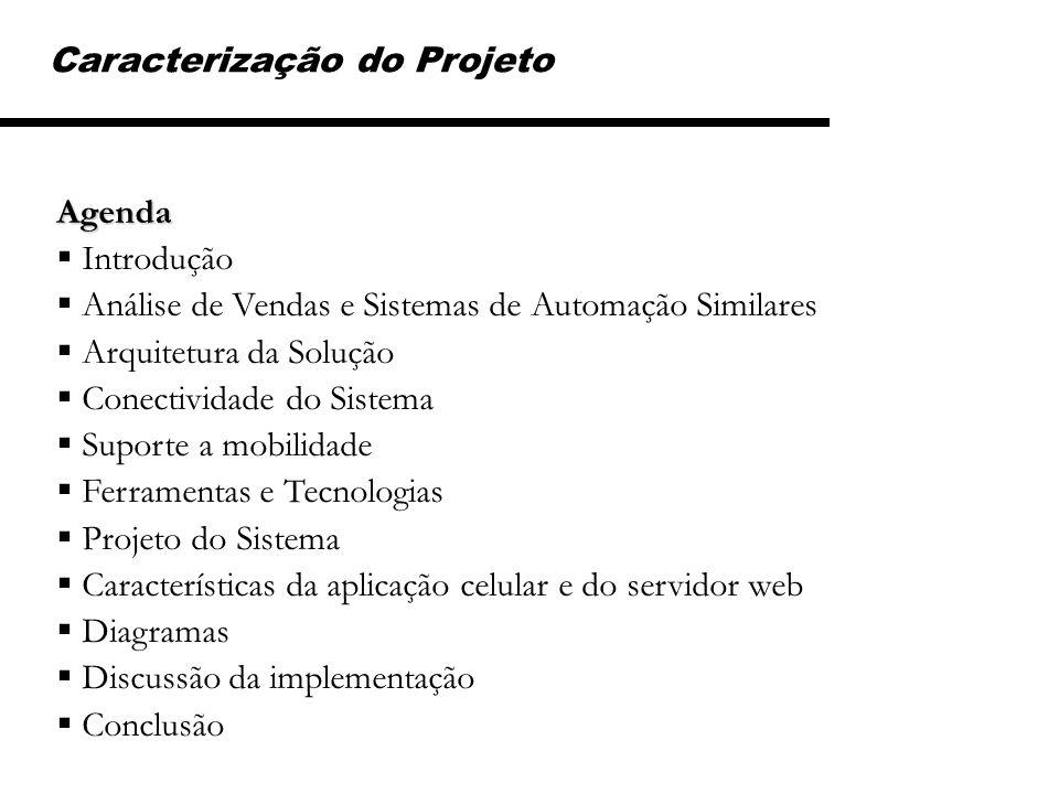 Caracterização do Projeto