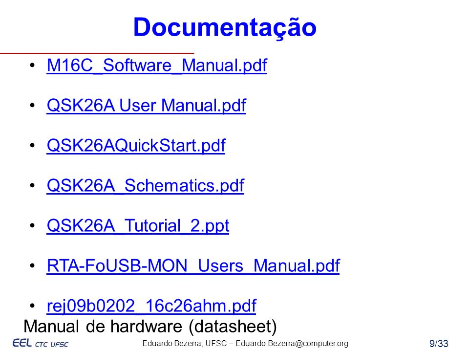 Documentação M16C_Software_Manual.pdf QSK26A User Manual.pdf