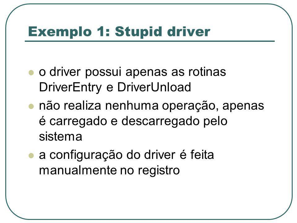 Exemplo 1: Stupid driver