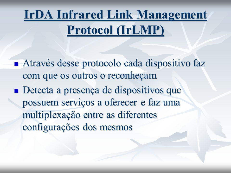 IrDA Infrared Link Management Protocol (IrLMP)