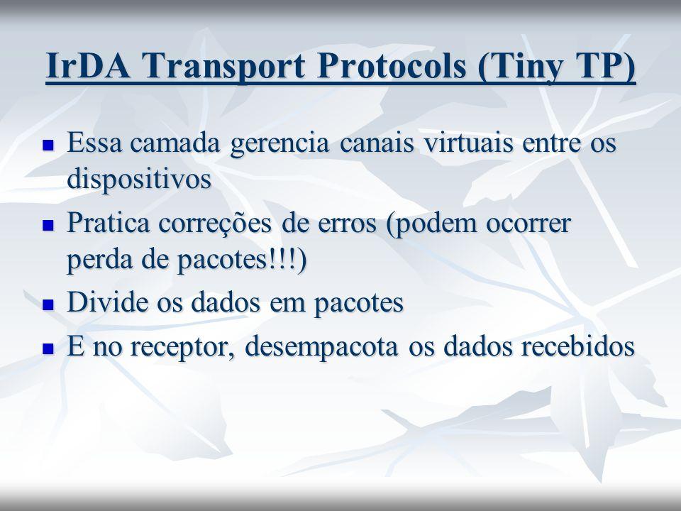 IrDA Transport Protocols (Tiny TP)