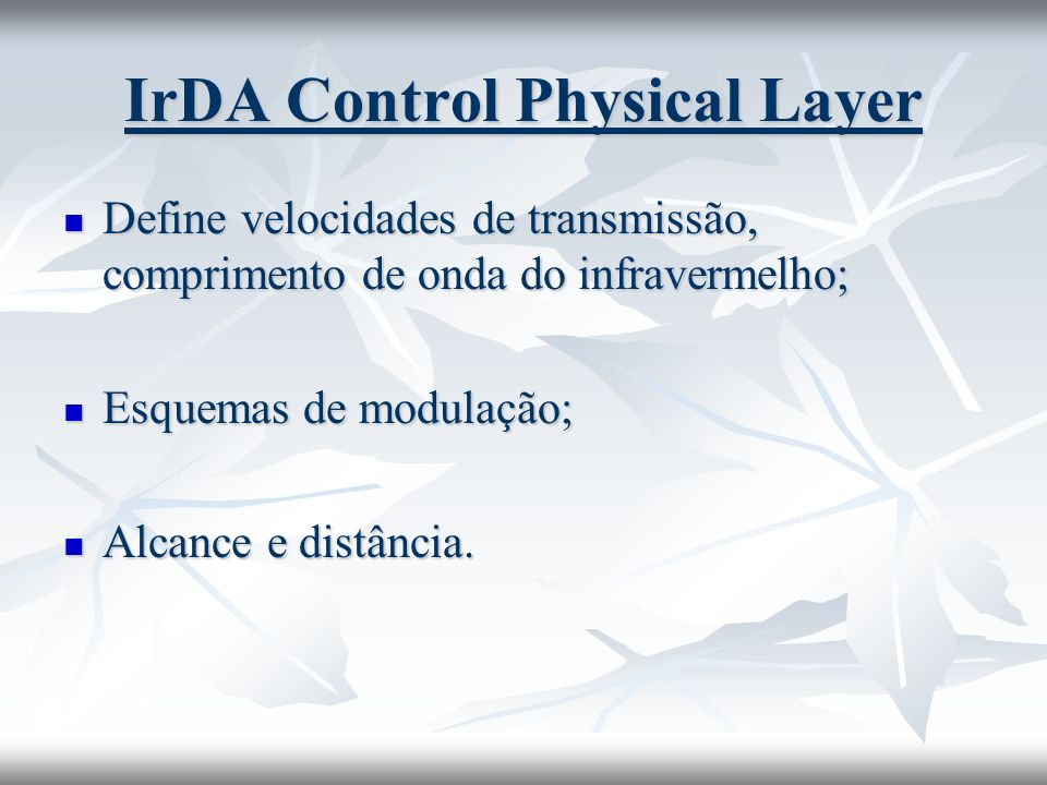 IrDA Control Physical Layer