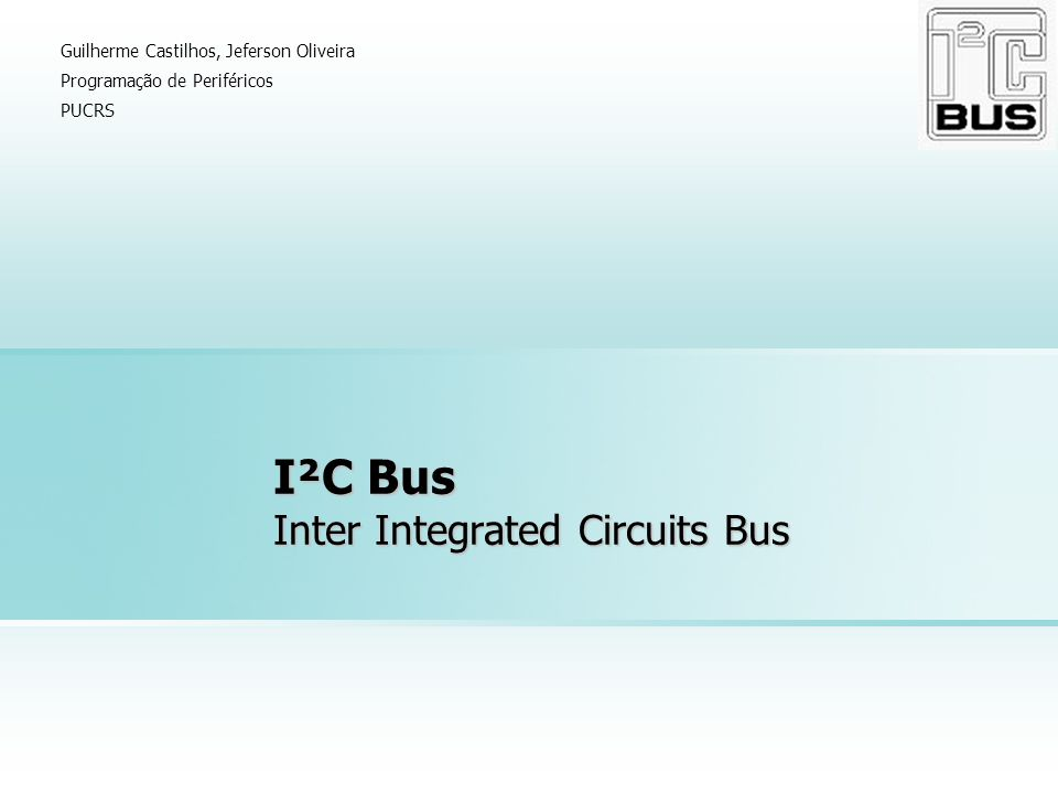 I²C Bus Inter Integrated Circuits Bus