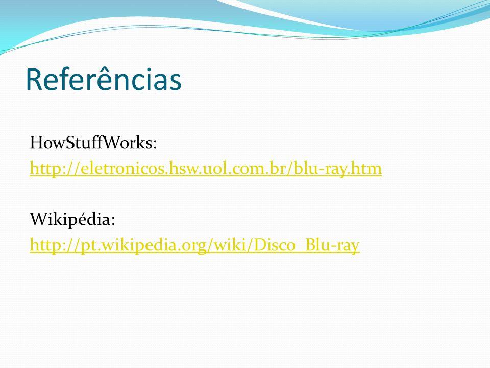 Referências HowStuffWorks: