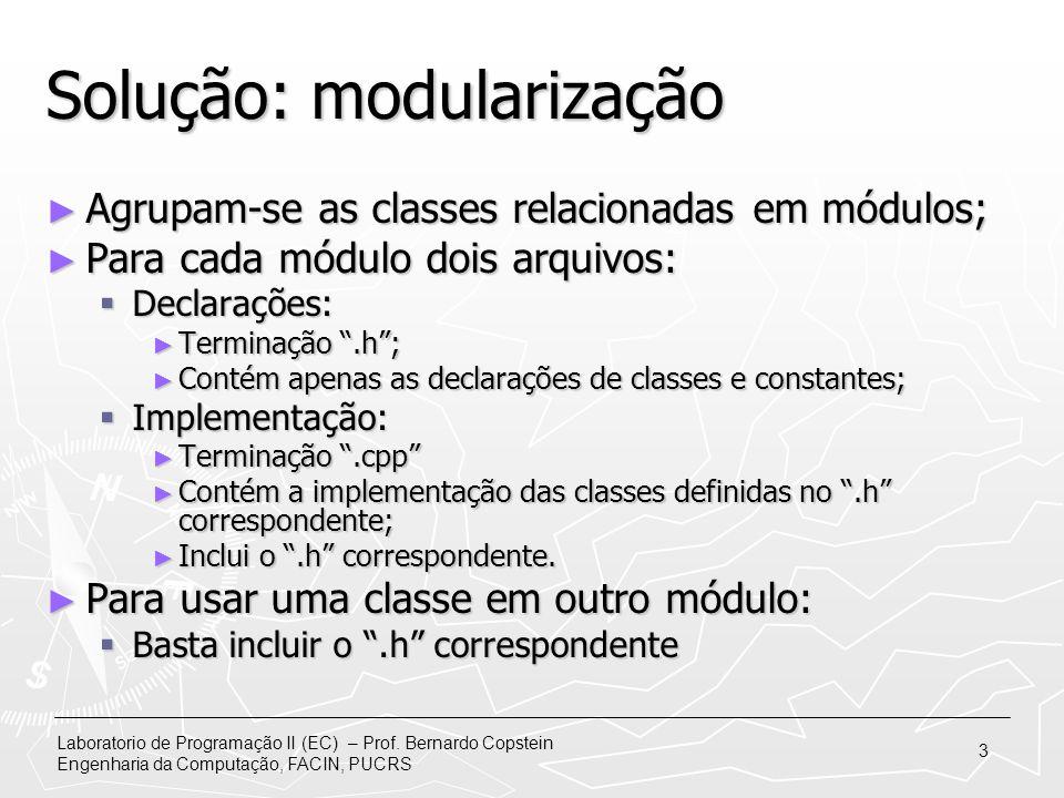Solução: modularização