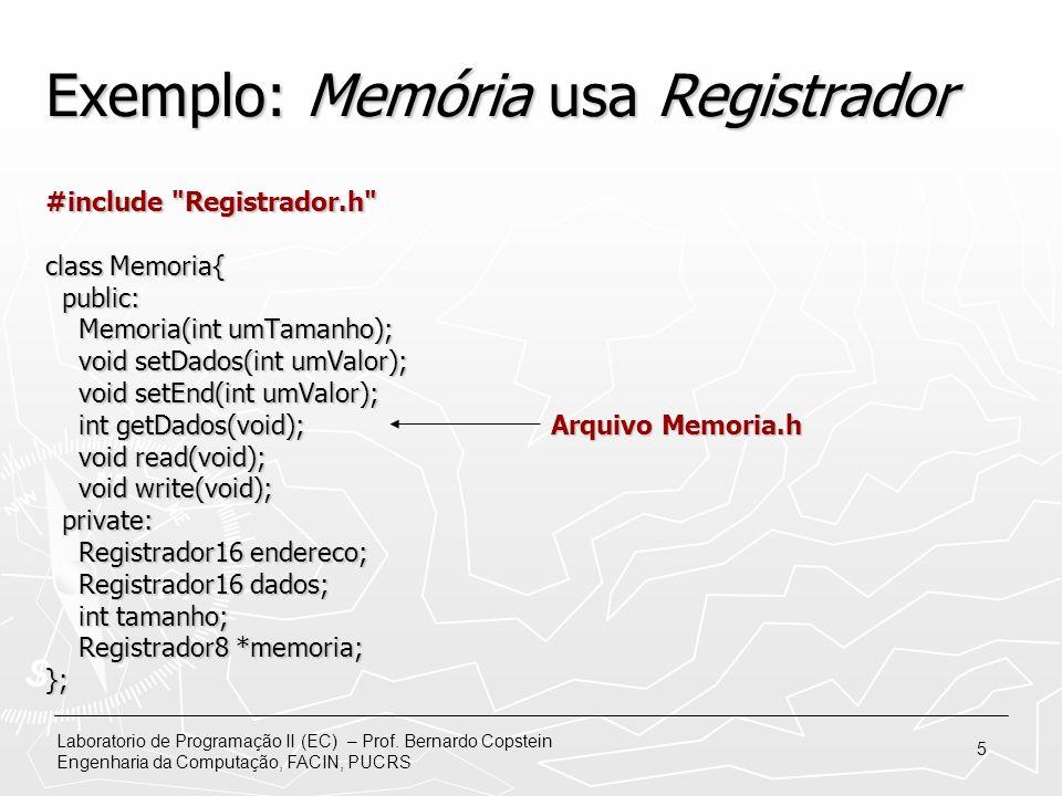 Exemplo: Memória usa Registrador