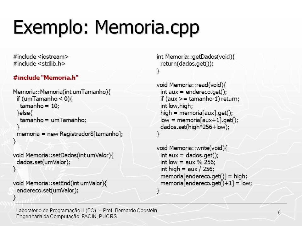 Exemplo: Memoria.cpp #include <iostream>