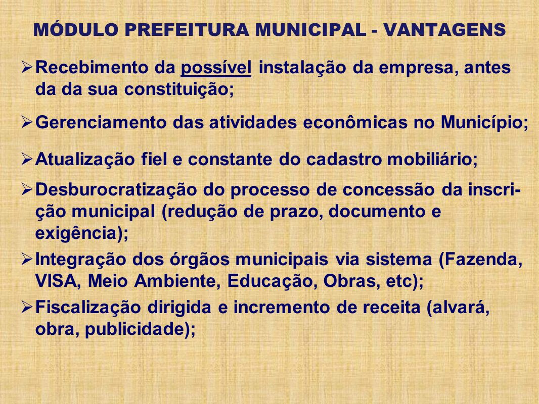 MÓDULO PREFEITURA MUNICIPAL - VANTAGENS