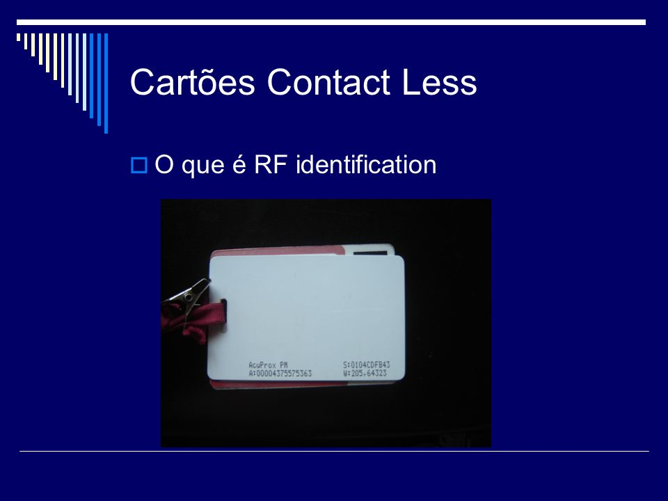Cartões Contact Less O que é RF identification