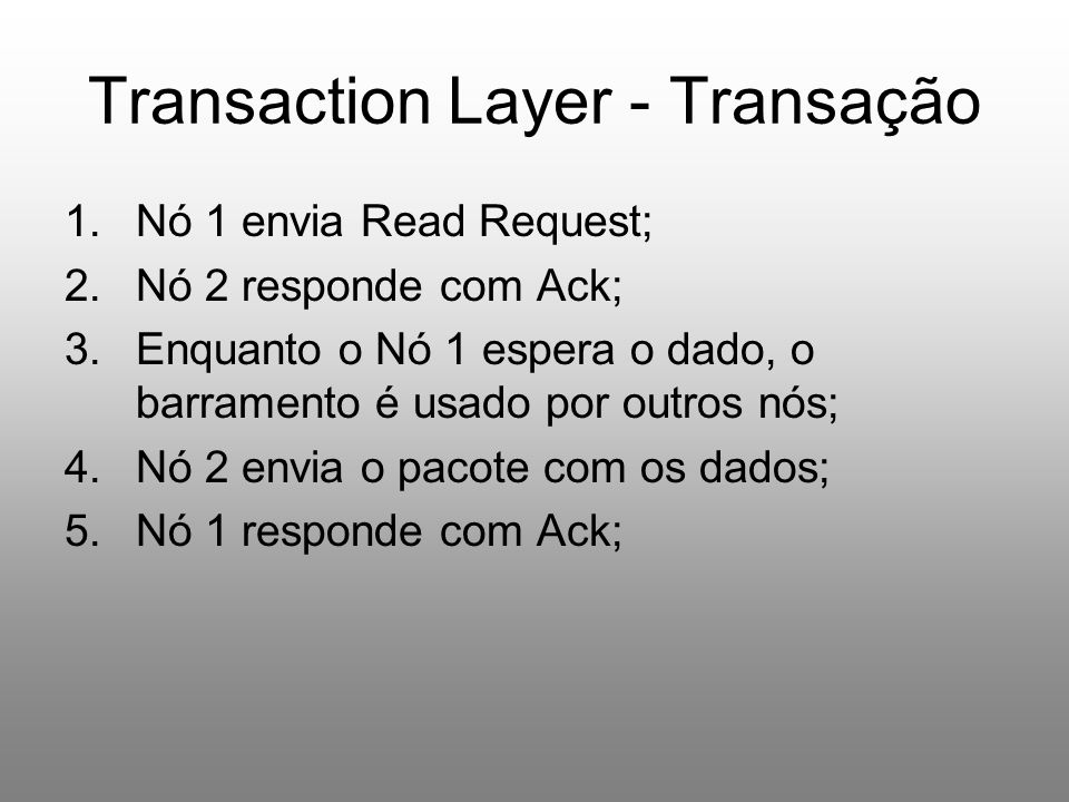 Transaction Layer - Transação