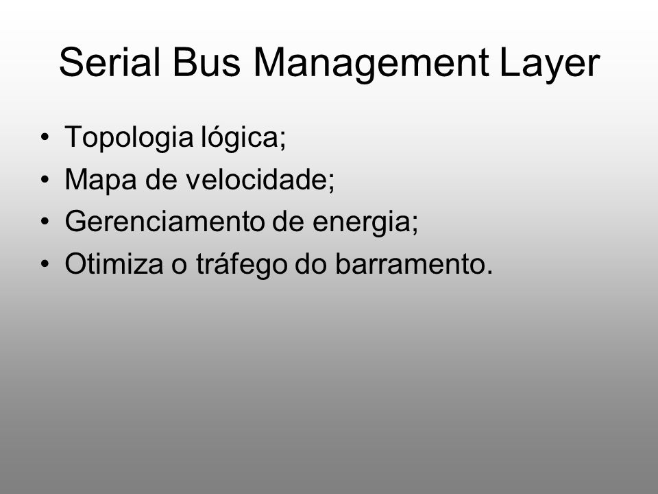 Serial Bus Management Layer