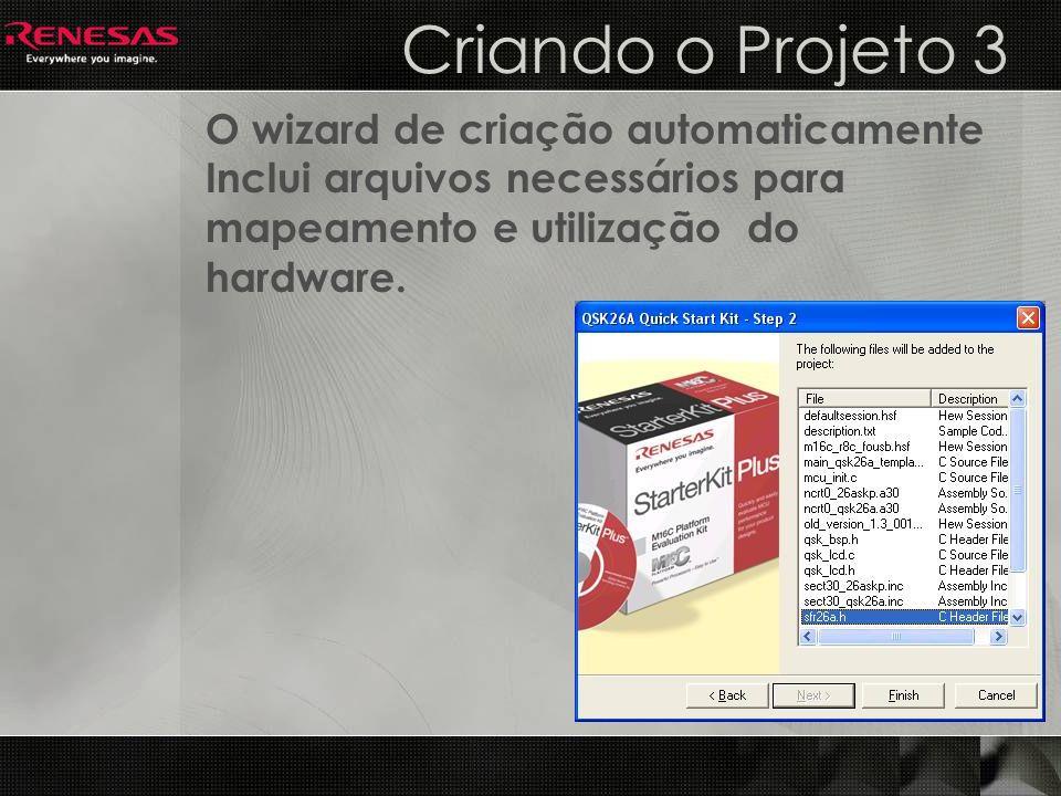 Criando o Projeto 3 O wizard de criação automaticamente