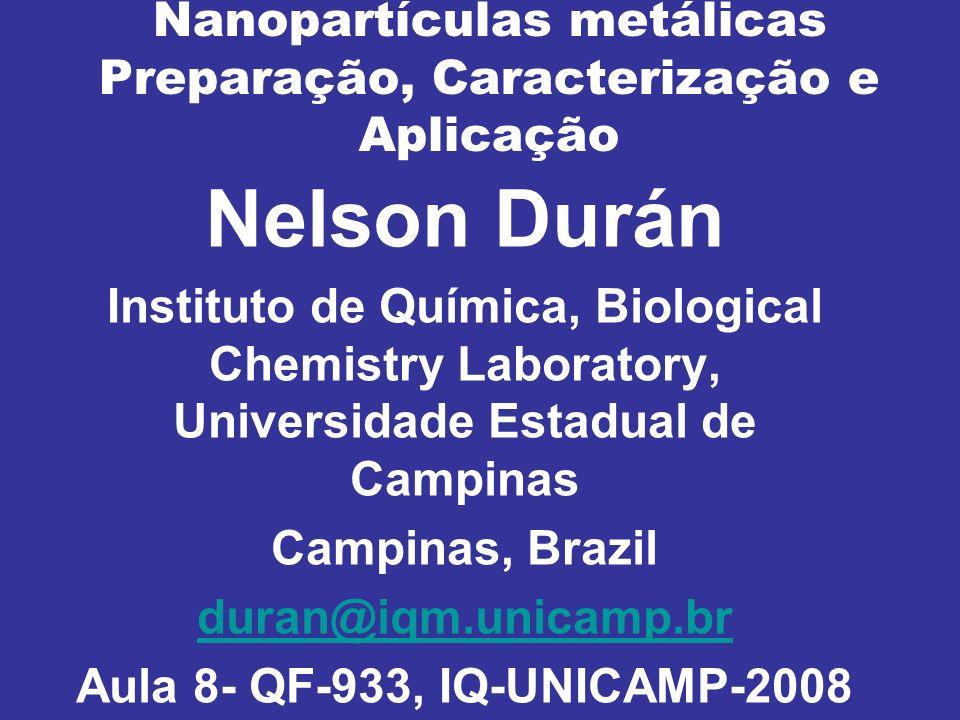 Nanopartículas metálicas Preparação, Caracterização e Aplicação