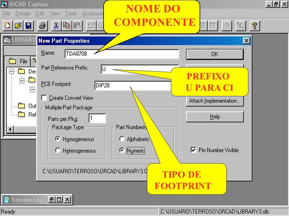NOME DO COMPONENTE PREFIXO U PARA CI TIPO DE FOOTPRINT