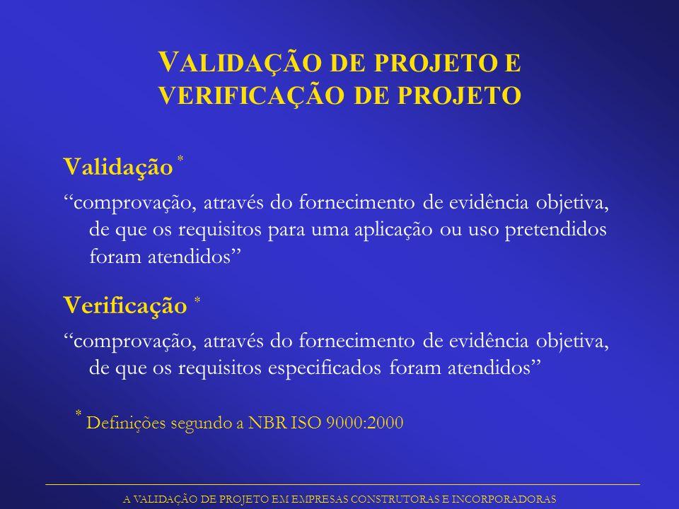 VALIDAÇÃO DE PROJETO E VERIFICAÇÃO DE PROJETO